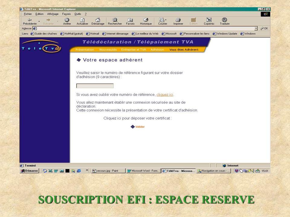 SOUSCRIPTION EFI : ESPACE RESERVE