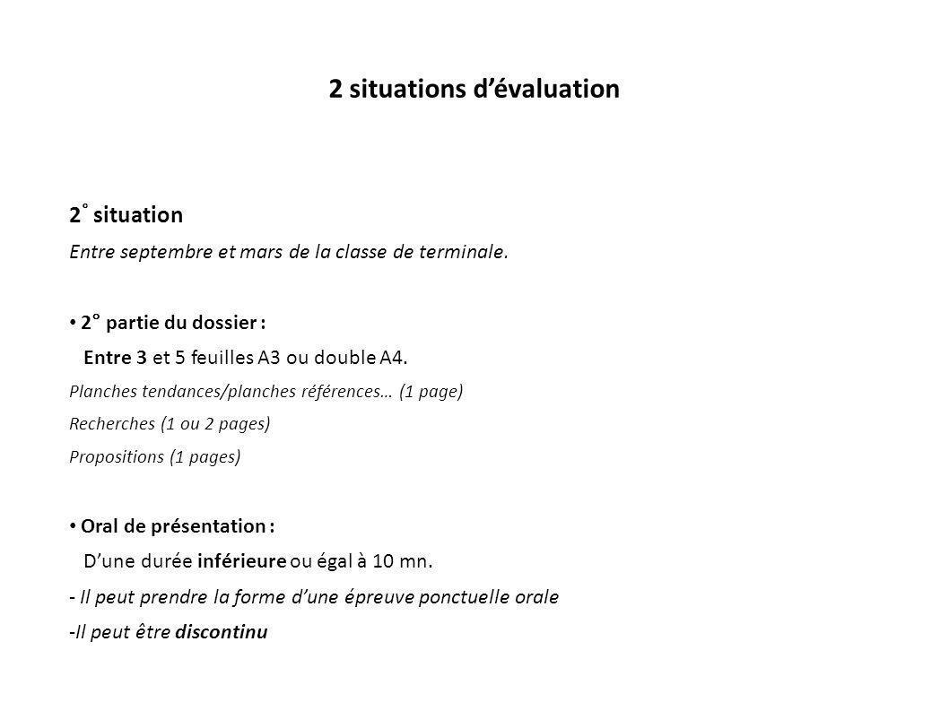 2 situations dévaluation 2 ° situation Entre septembre et mars de la classe de terminale. 2° partie du dossier : Entre 3 et 5 feuilles A3 ou double A4