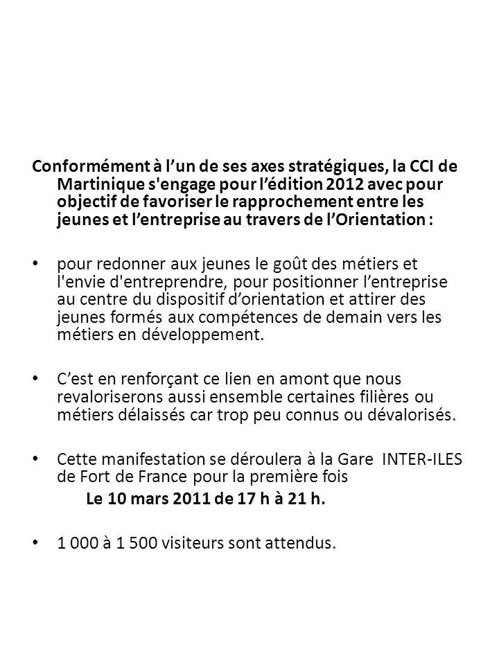 Conformément à lun de ses axes stratégiques, la CCI de Martinique s'engage pour lédition 2012 avec pour objectif de favoriser le rapprochement entre l