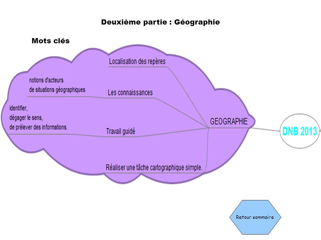 Deuxième partie : Géographie Retour sommaire Mots clés