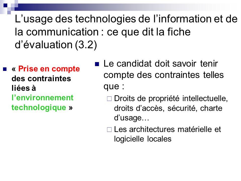 Lusage des technologies de linformation et de la communication : ce que dit la fiche dévaluation (3.2) « Prise en compte des contraintes liées à lenvi