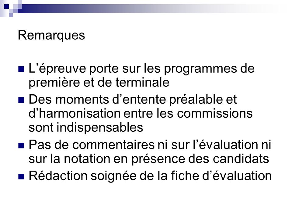 Remarques Lépreuve porte sur les programmes de première et de terminale Des moments dentente préalable et dharmonisation entre les commissions sont in