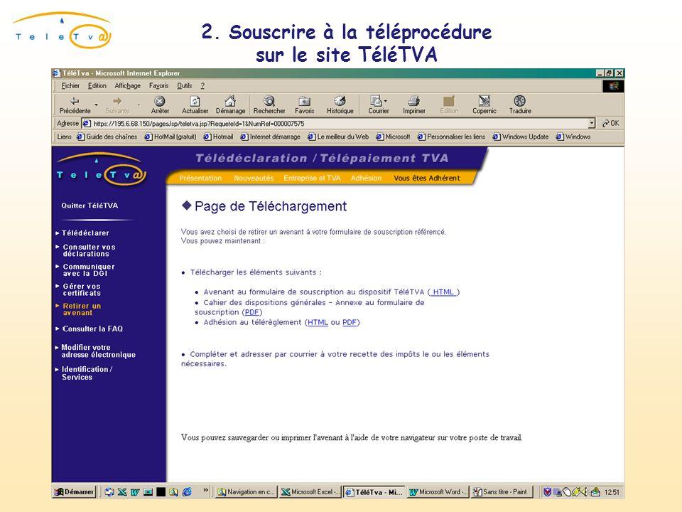 2. Souscrire à la téléprocédure sur le site TéléTVA Téléchargement du formulaire référencé
