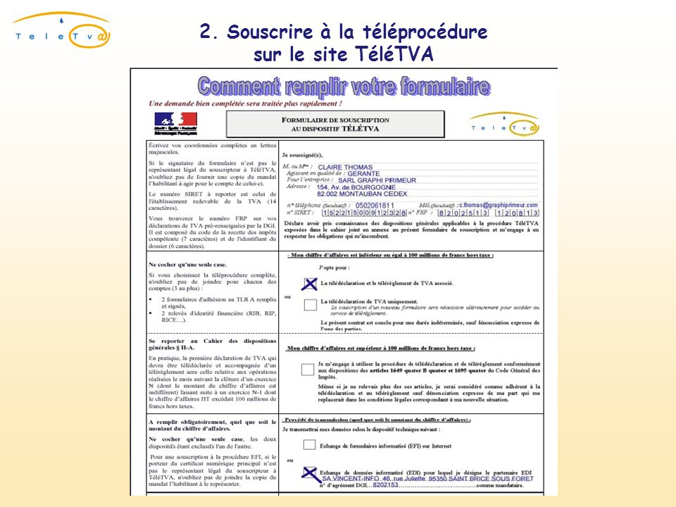 2. Souscrire à la téléprocédure sur le site TéléTVA Remplir le formulaire & limprimer
