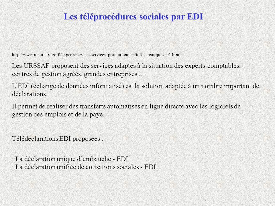http://www.urssaf.fr/profil/experts/services/services_promotionnels/infos_pratiques_01.html Les URSSAF proposent des services adaptés à la situation d