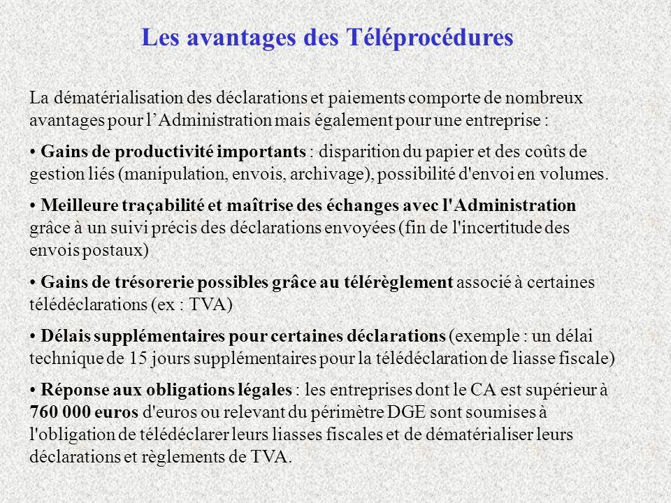 Les étapes de la procédure EDI-TVA La procédure EDI-TVA se découpe alors en 5 étapes : Etape 1 - Préalable technique : logiciel de gestion agréé Etape 2 - Redevable : formalités administratives TéléTVA préalables auprès de la DGI Formulaire de souscription au dispositif TéléTVA Demande dadhésion au télérèglement Etape 3 - Transmission à la DGI via le partenaire EDI Etape 4 - Compte rendu de traitement de la DGI géré et retransmis par le partenaire EDI Etape 5 - Traitement du règlement de la TVA par la DGI Liste des partenaires EDI agréés : http://www.impots.gouv.fr/portal/deploiement/p1/fichedescriptive_1310/fichedescriptive_1310.pdf