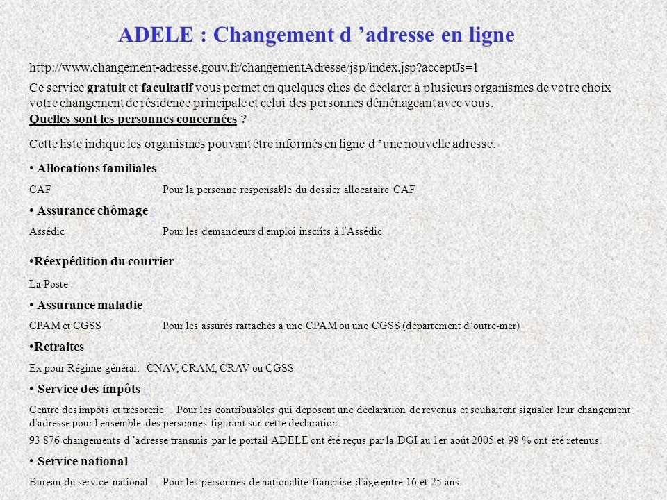 http://www.changement-adresse.gouv.fr/changementAdresse/jsp/index.jsp?acceptJs=1 Ce service gratuit et facultatif vous permet en quelques clics de déc
