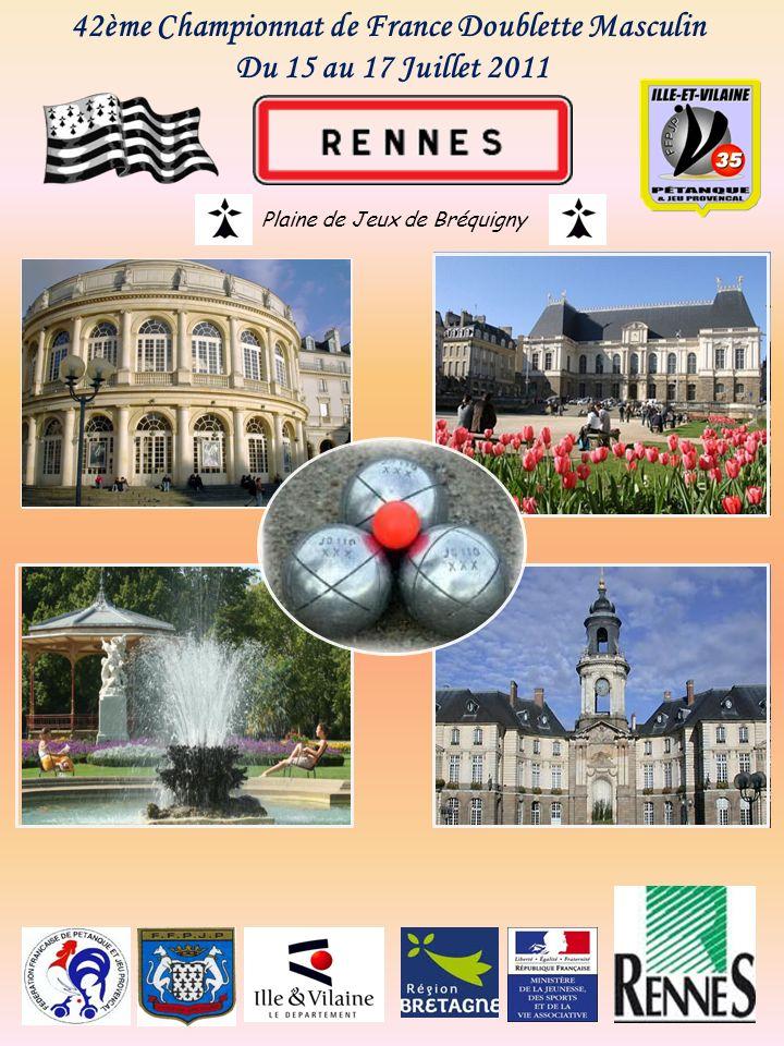 42ème Championnat de France Doublette Masculin Du 15 au 17 Juillet 2011 Plaine de Jeux de Bréquigny