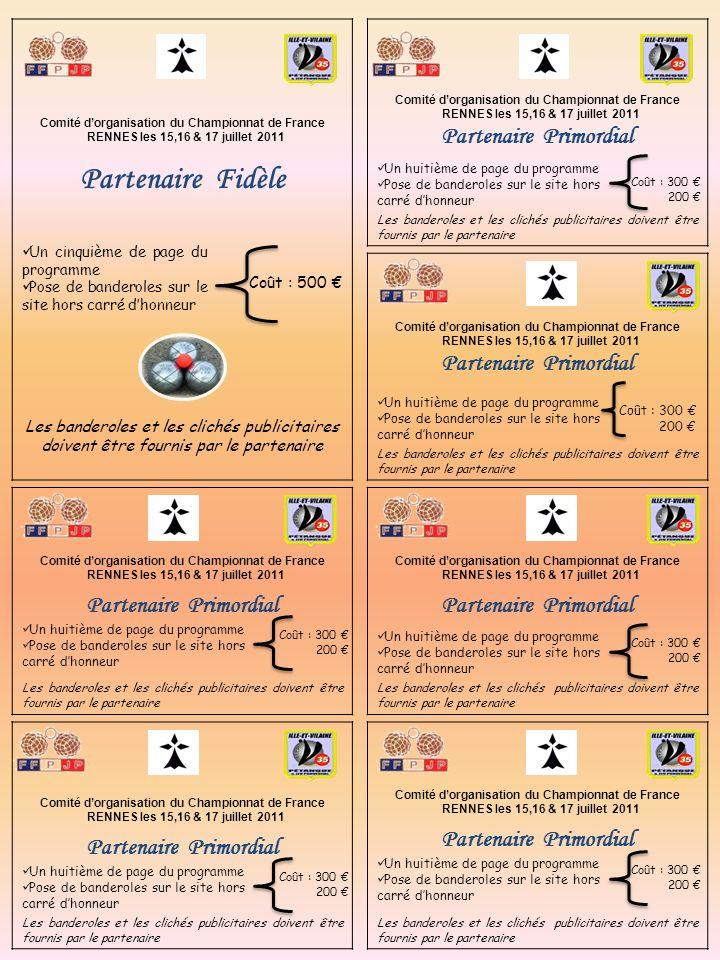 Comité dorganisation du Championnat de France RENNES les 15,16 & 17 juillet 2011 Comité dorganisation du Championnat de France RENNES les 15,16 & 17 j