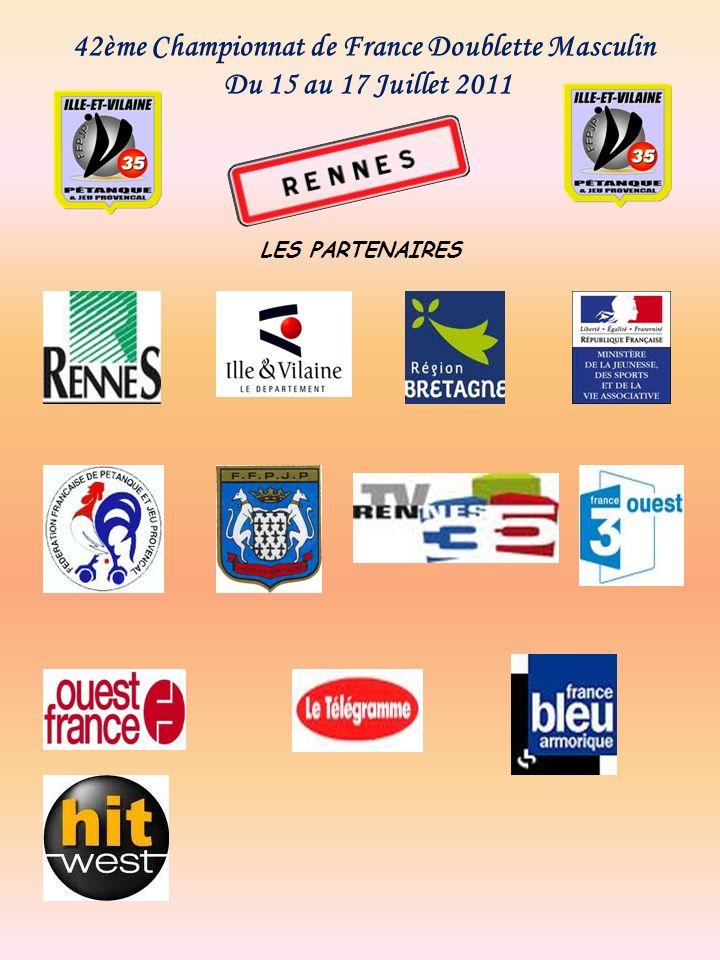 42ème Championnat de France Doublette Masculin Du 15 au 17 Juillet 2011 LES PARTENAIRES