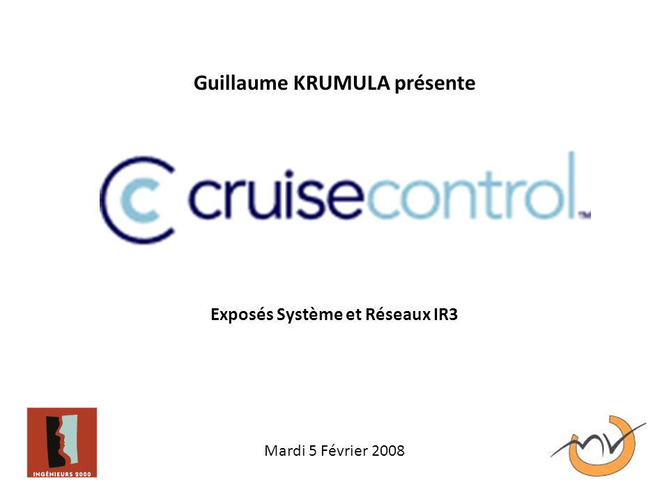 Guillaume KRUMULA présente Exposés Système et Réseaux IR3 Mardi 5 Février 2008