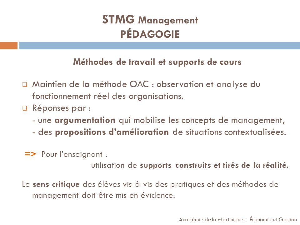 STMG Management PÉDAGOGIE Méthodes de travail et supports de cours Maintien de la méthode OAC : observation et analyse du fonctionnement réel des orga