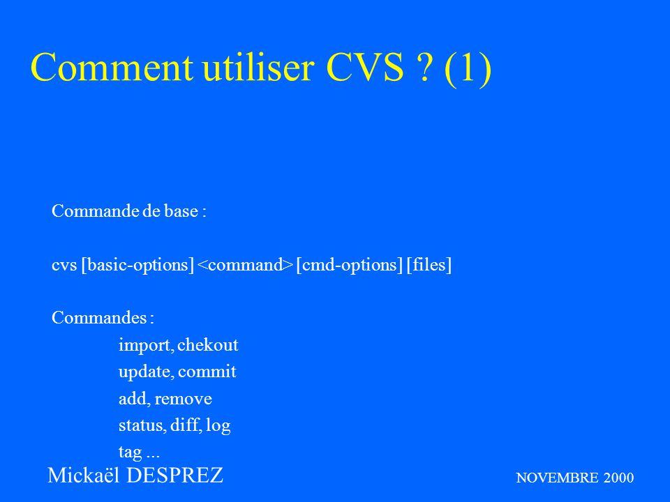 Comment utiliser CVS .