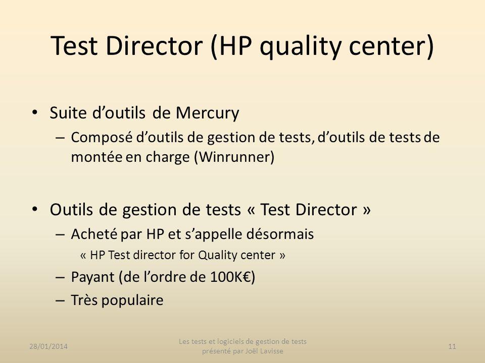 Suite doutils de Mercury – Composé doutils de gestion de tests, doutils de tests de montée en charge (Winrunner) Outils de gestion de tests « Test Dir