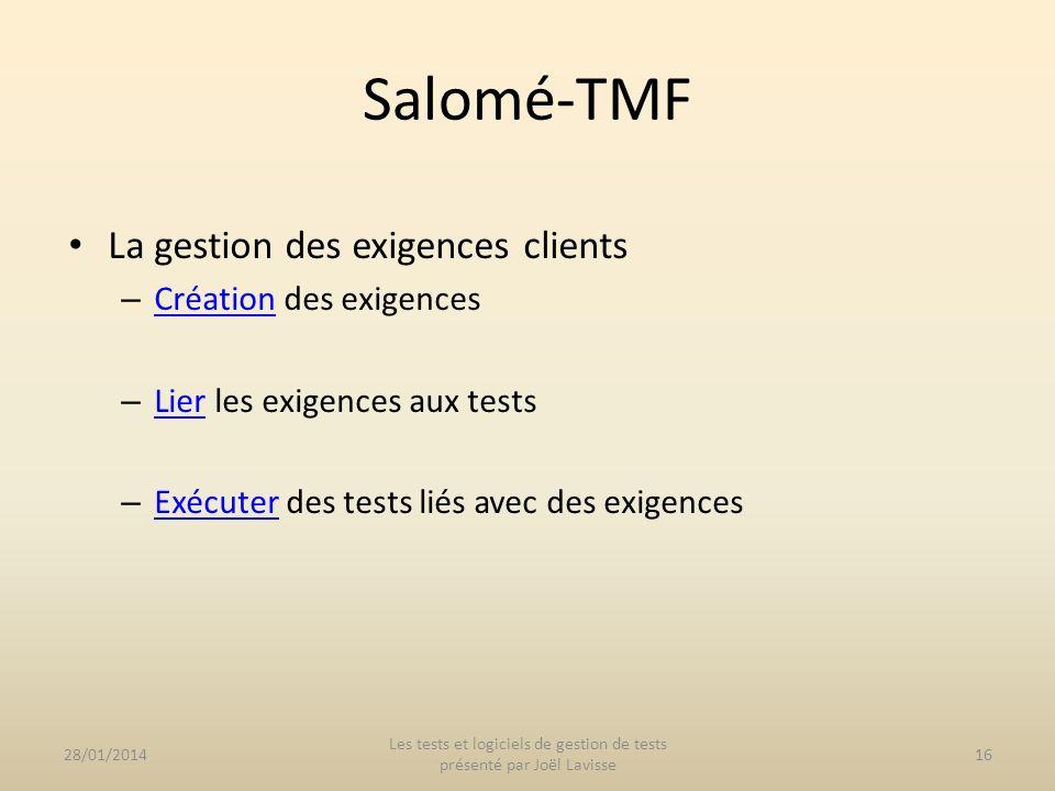 La gestion des exigences clients – Création des exigences Création – Lier les exigences aux tests Lier – Exécuter des tests liés avec des exigences Ex