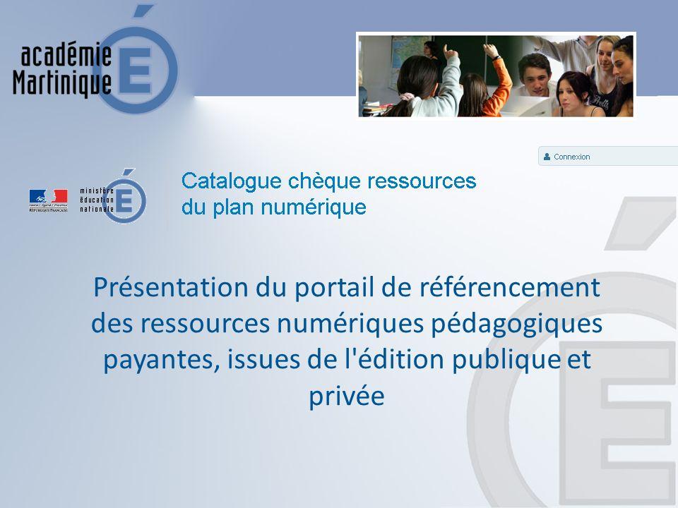Présentation du portail de référencement des ressources numériques pédagogiques payantes, issues de l édition publique et privée