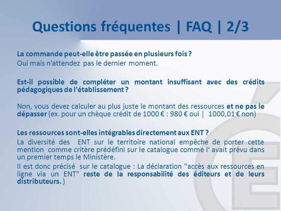 Questions fréquentes | FAQ | 2/3 La commande peut-elle être passée en plusieurs fois .
