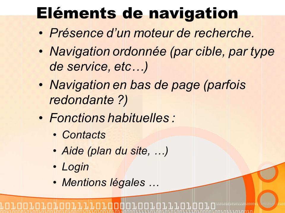 Eléments de navigation Présence dun moteur de recherche.