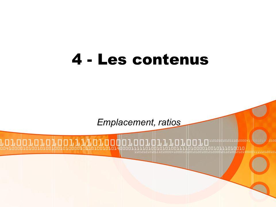 4 - Les contenus Emplacement, ratios