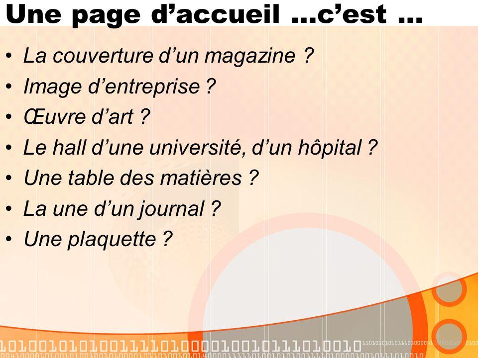 Une page daccueil …cest … La couverture dun magazine .