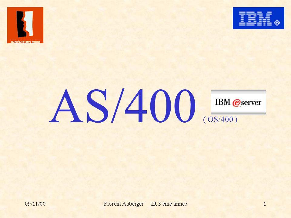 09/11/00Florent Auberger IR 3 ème année1 AS/400 ( OS/400 )