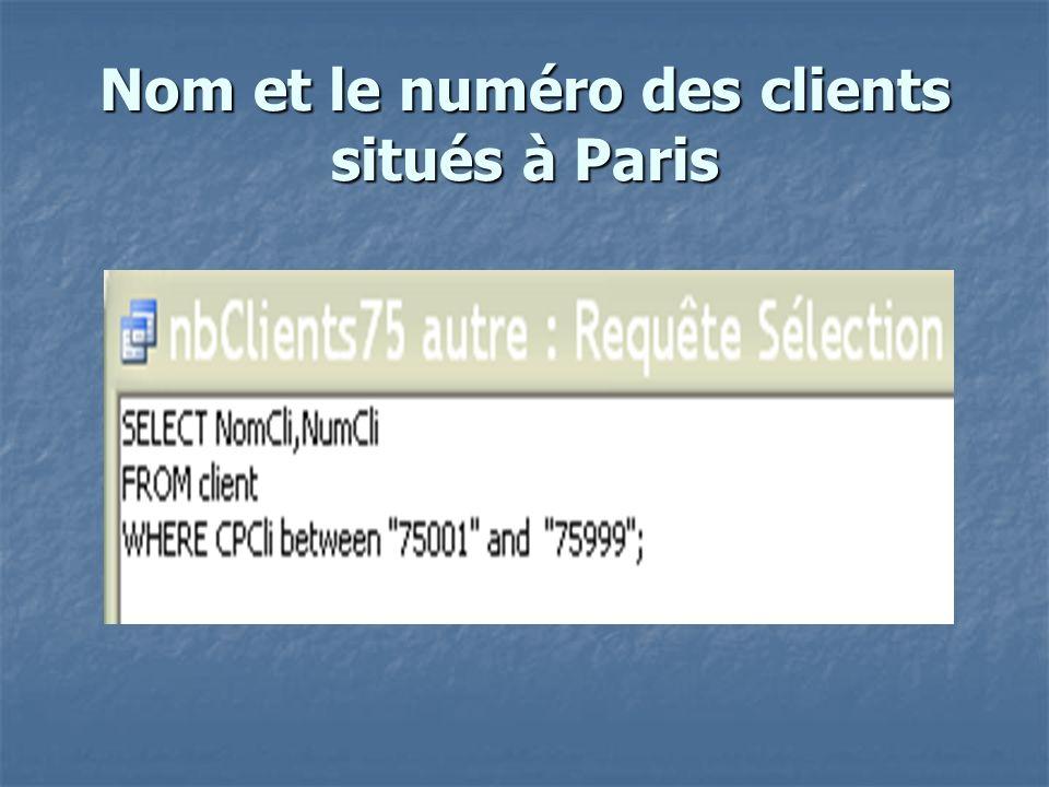 Nom et numéro des clients situés à Paris dans le 2° et le 10° arrondissements
