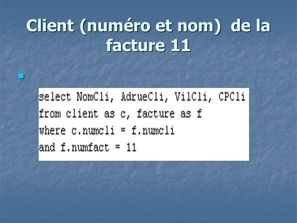 Nb de factures concernant le produit « 242N» select count(N°Fact) as nb fact , Réf from lignefacture group by Réf having Réf = 242N ;