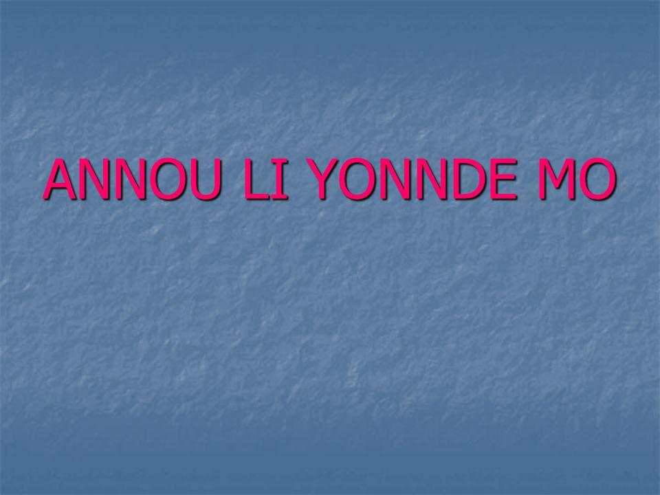 ANNOU LI YONNDE MO