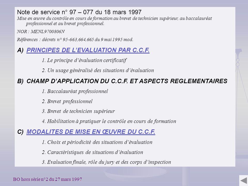 Note de service n° 97 – 077 du 18 mars 1997 Mise en œuvre du contrôle en cours de formation au brevet de technicien supérieur, au baccalauréat professionnel et au brevet professionnel.