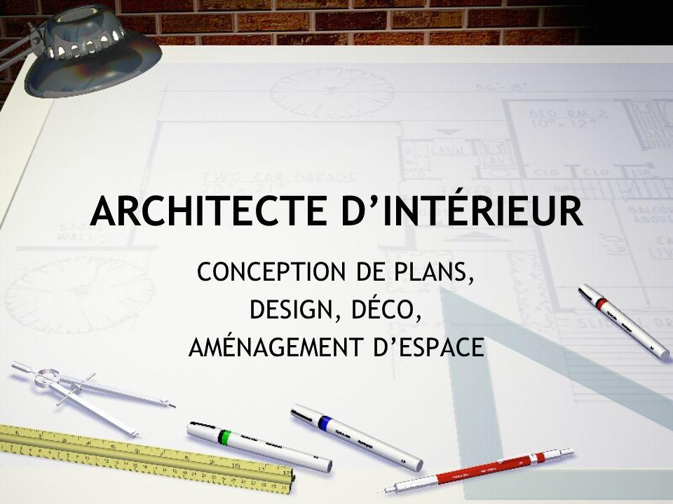 ARCHITECTE DINTÉRIEUR CONCEPTION DE PLANS, DESIGN, DÉCO, AMÉNAGEMENT DESPACE