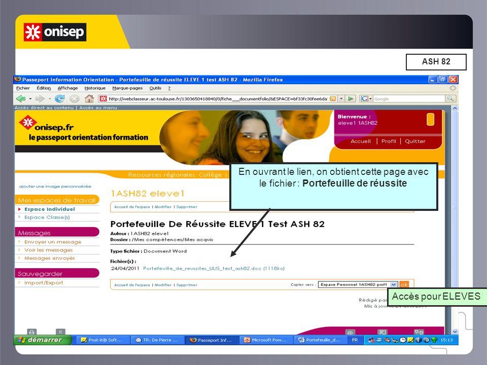 ASH 82 En ouvrant le lien, on obtient cette page avec le fichier : Portefeuille de réussite Accès pour ELEVES