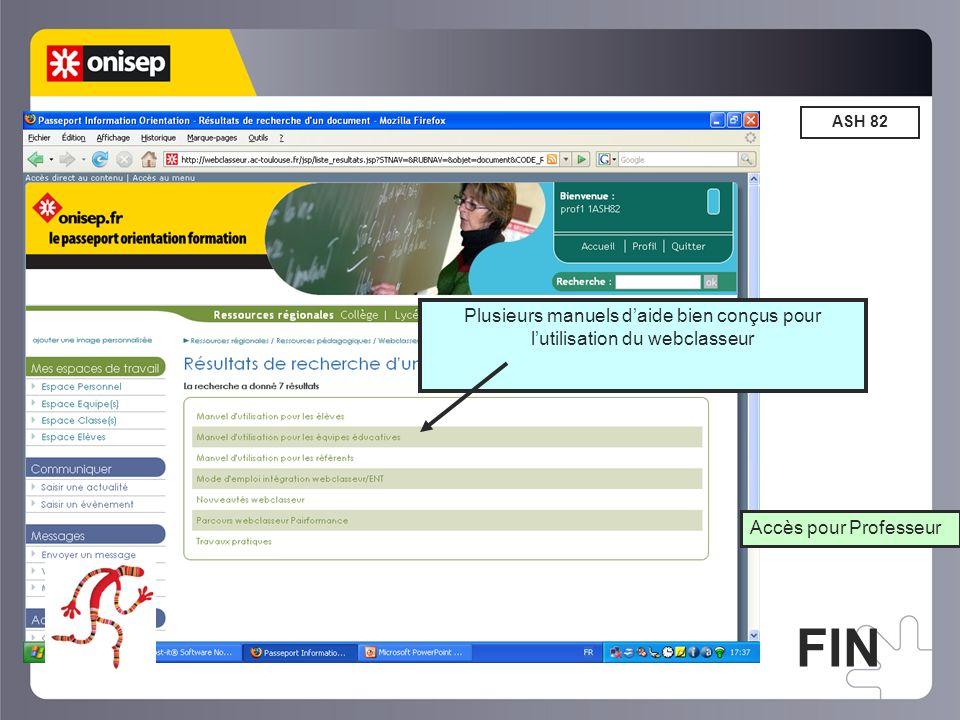 ASH 82 Accès pour Professeur Plusieurs manuels daide bien conçus pour lutilisation du webclasseur FIN