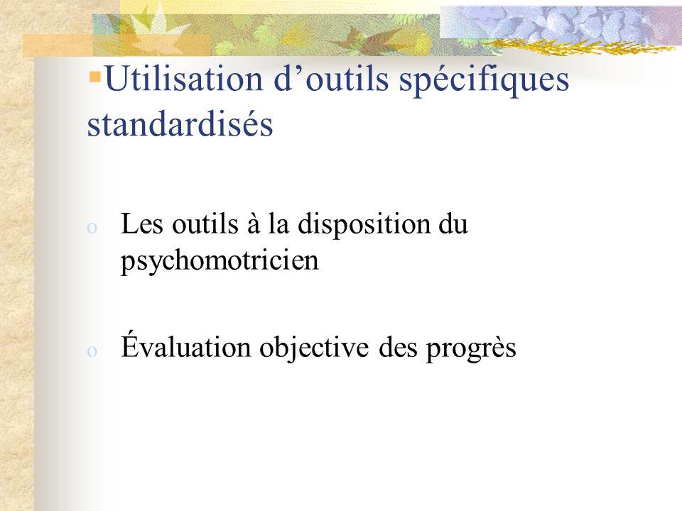 oLes outils à la disposition du psychomotricien