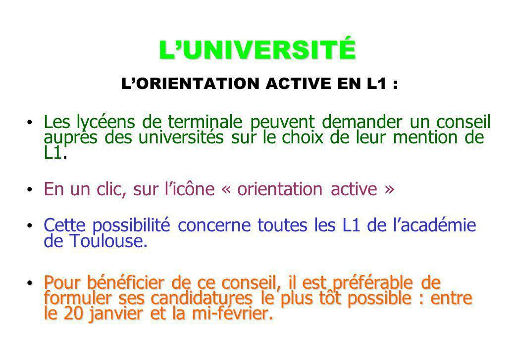 LUNIVERSITÉ LORIENTATION ACTIVE EN L1 : Les lycéens de terminale peuvent demander un conseil auprès des universités sur le choix de leur mention de L1.