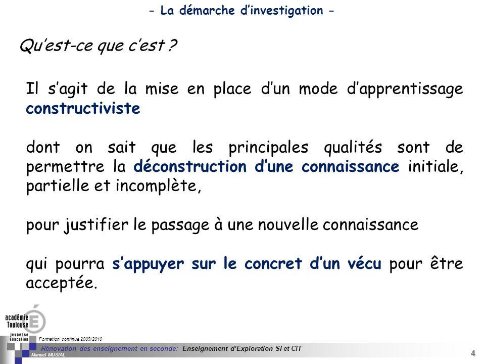 4 Séminaire « Définition de Produits » : méthodologie de définition dune pièce GREC INITIALES Formation continue 2009/2010 4 Rénovation des enseigneme