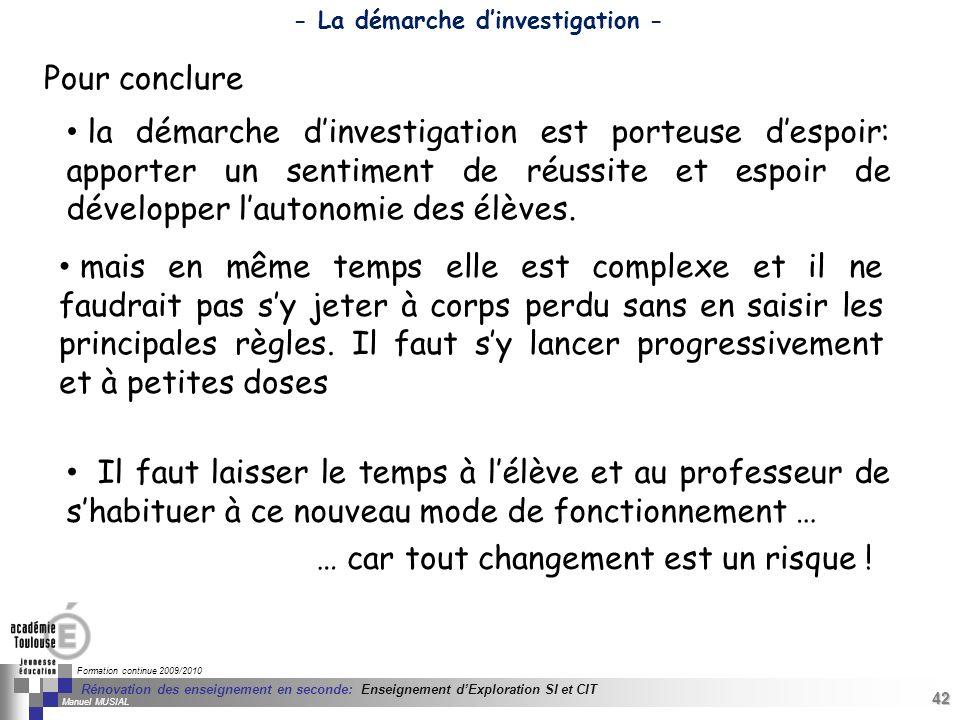 42 Séminaire « Définition de Produits » : méthodologie de définition dune pièce GREC INITIALES Formation continue 2009/2010 42 Rénovation des enseigne