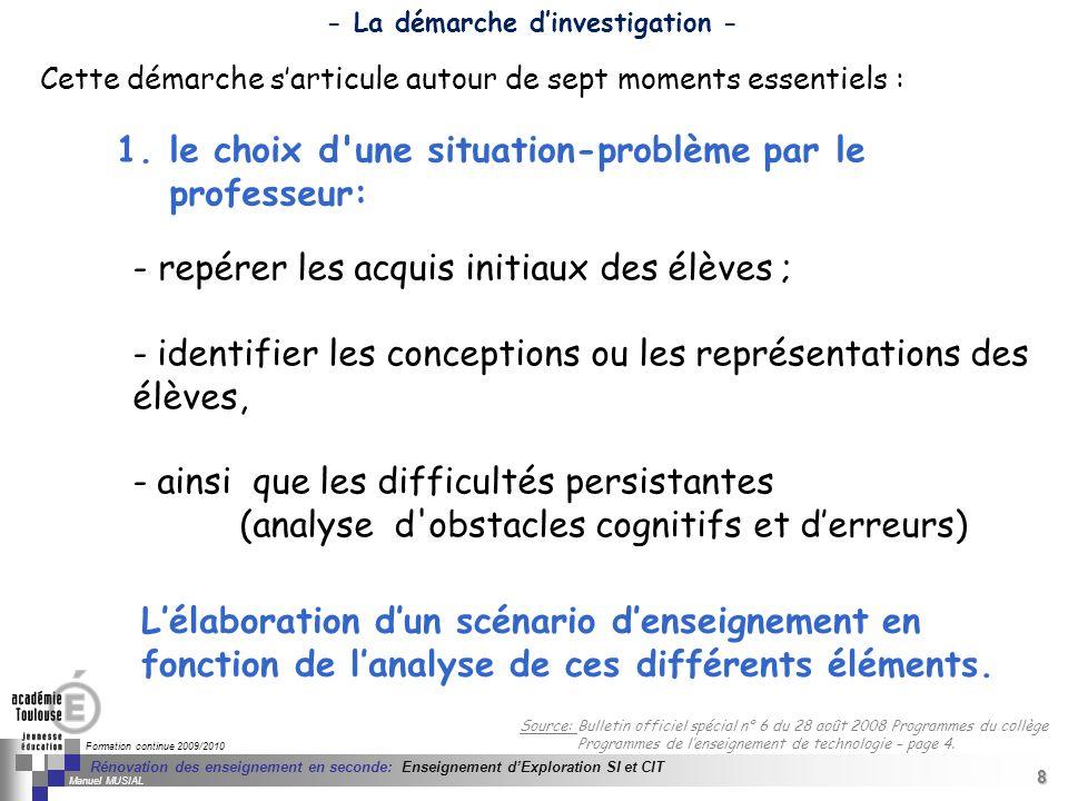 8 Séminaire « Définition de Produits » : méthodologie de définition dune pièce GREC INITIALES Formation continue 2009/2010 8 Rénovation des enseigneme