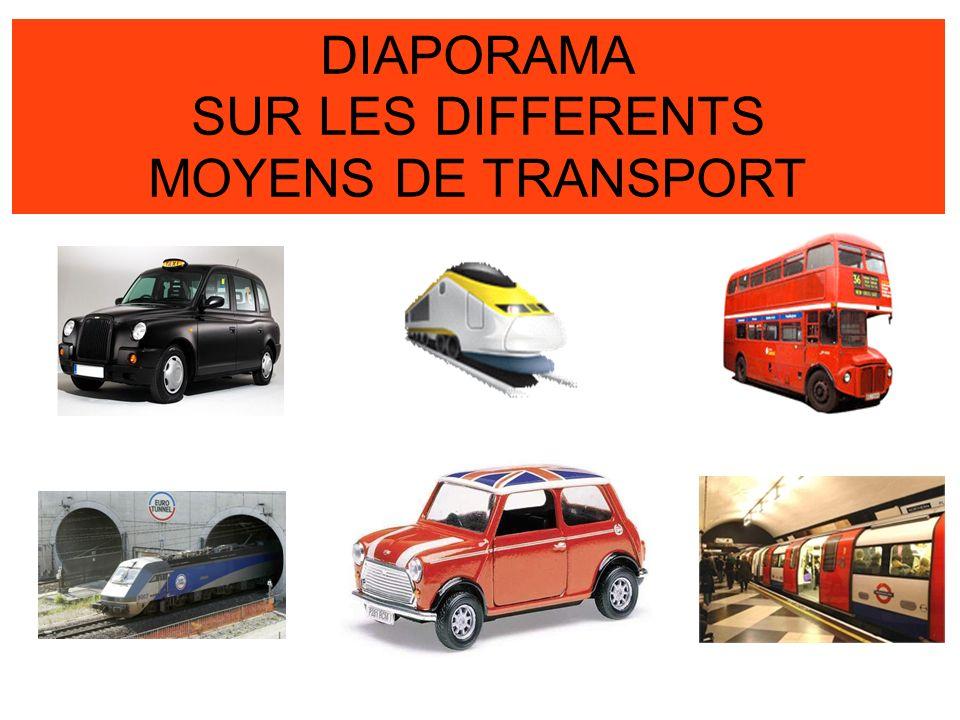 28/01/2014 DIAPORAMA SUR LES DIFFERENTS MOYENS DE TRANSPORT