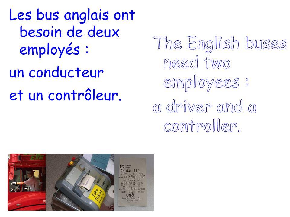 Les bus anglais ont besoin de deux employés : un conducteur et un contrôleur.