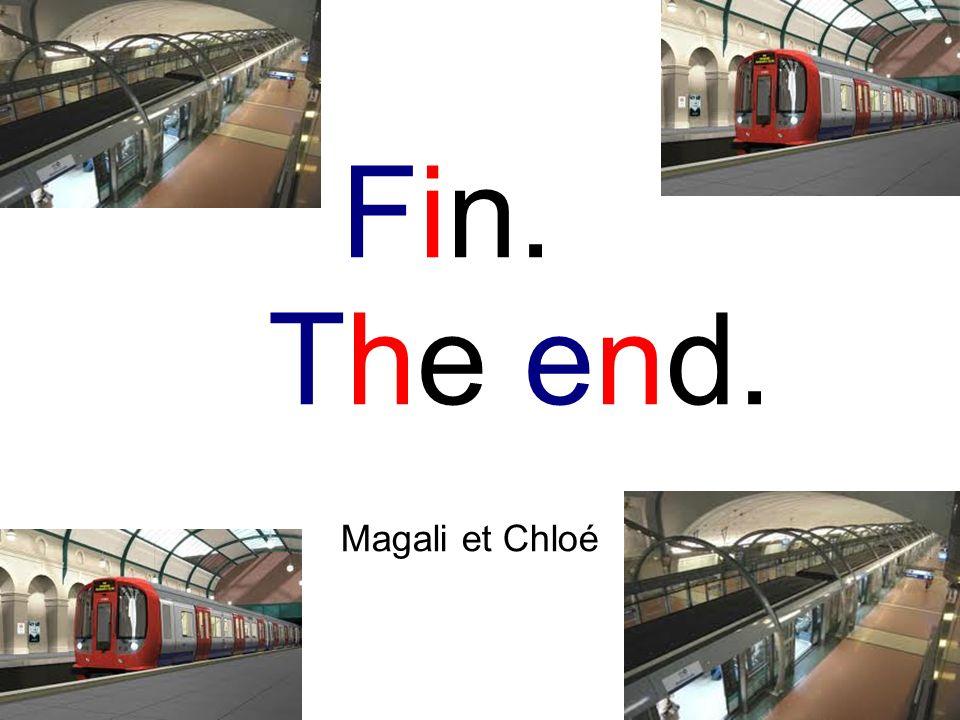 Fin. The end. Magali et Chloé