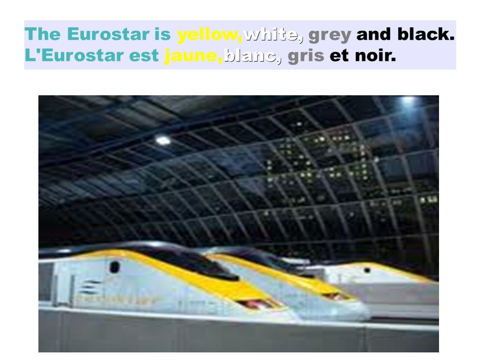 28/01/2014 white, blanc, The Eurostar is yellow,white, grey and black. L'Eurostar est jaune,blanc, gris et noir.