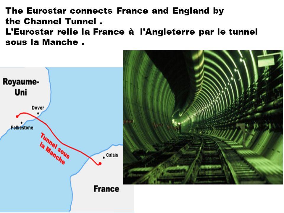 28/01/2014 The Eurostar connects France and England by the Channel Tunnel. L'Eurostar relie la France à l'Angleterre par le tunnel sous la Manche..