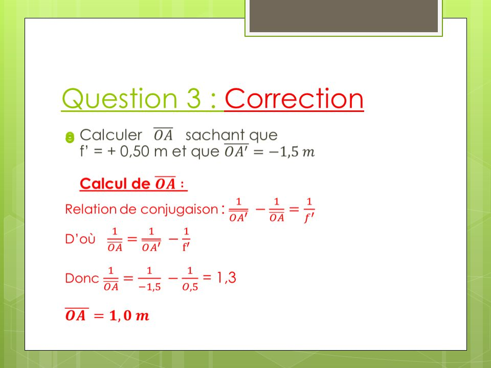 Question 3 : Correction
