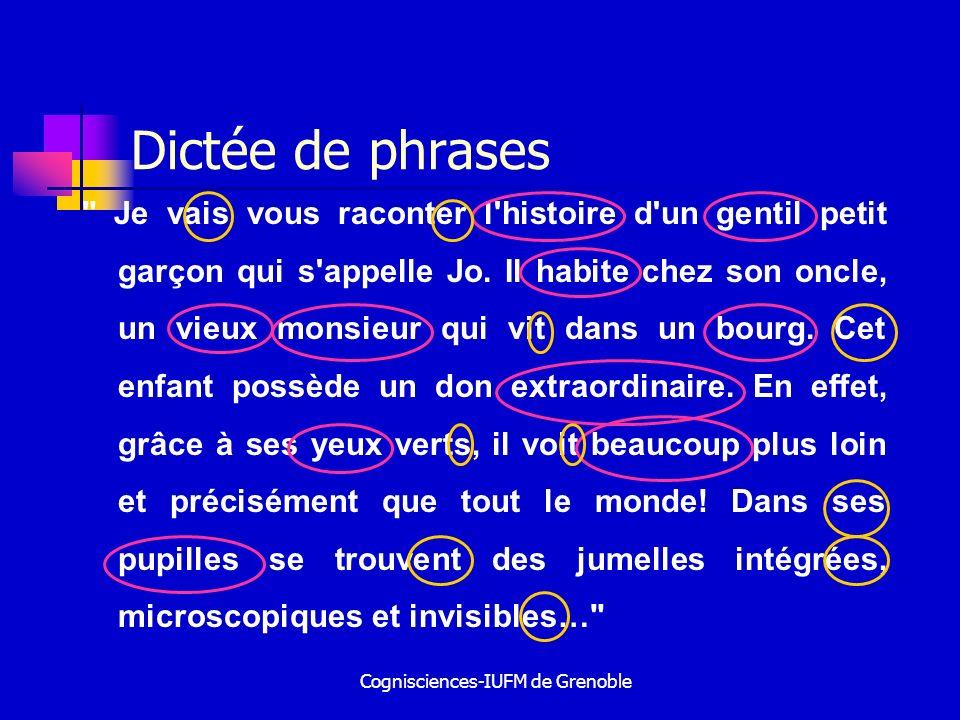 Cognisciences-IUFM de Grenoble Dictée de phrases