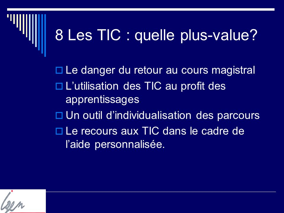 8 Les TIC : quelle plus-value.
