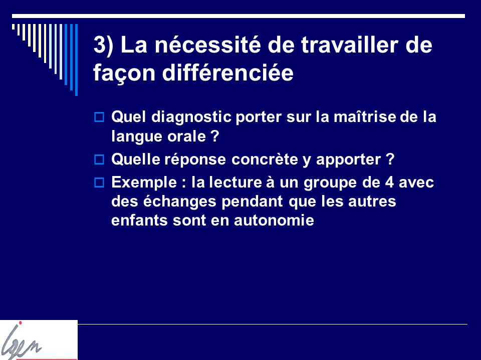 4) L aide personnalisée Trois objectifs majeurs Devenir élève Entrer dans le langage d évocation Développer le vocabulaire