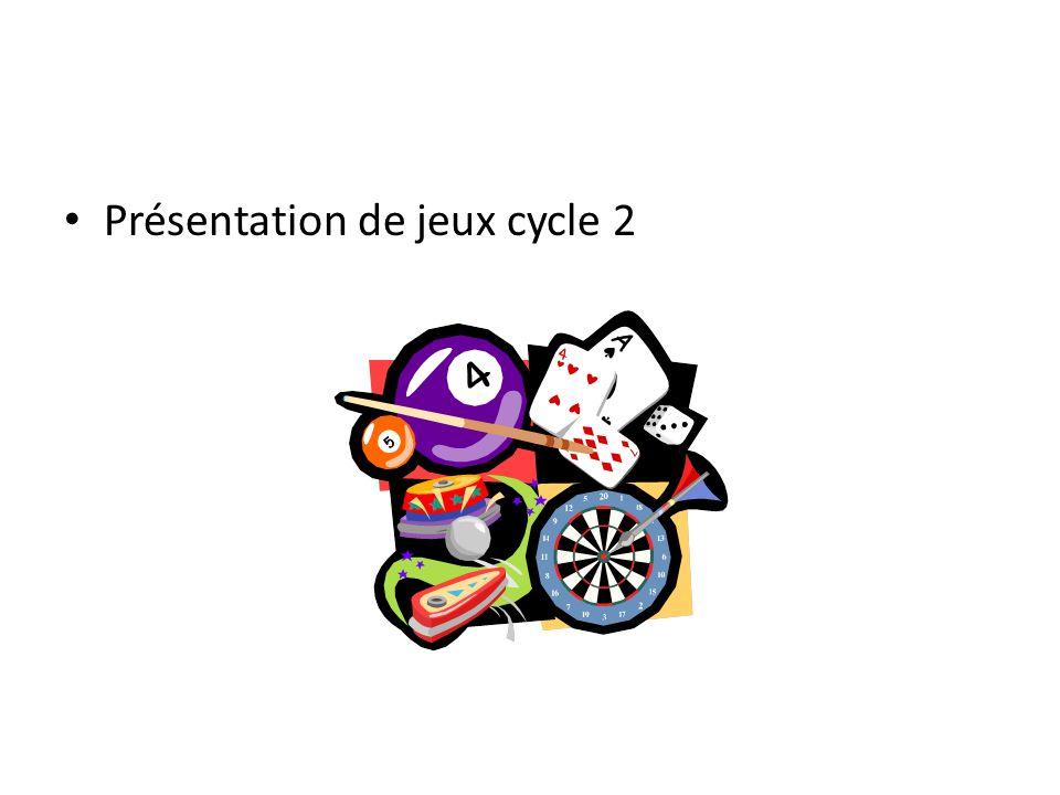 Présentation de jeux cycle 2