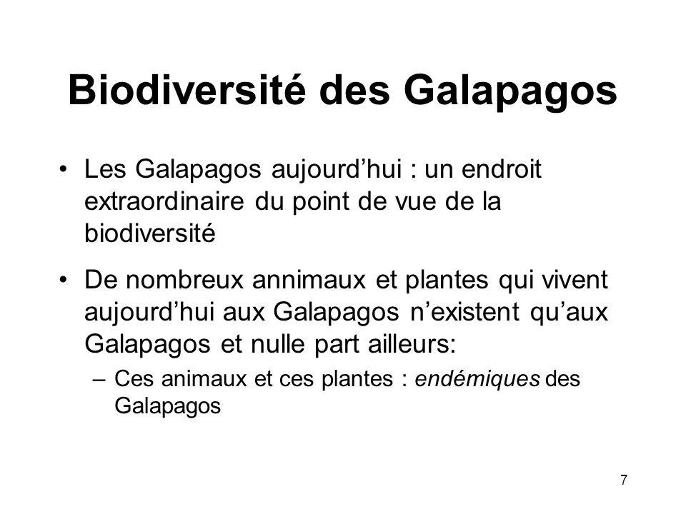 Biodiversité des Galapagos Les Galapagos aujourdhui : un endroit extraordinaire du point de vue de la biodiversité De nombreux annimaux et plantes qui