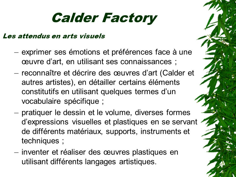Exemple de mise en œuvre au cycle 3 MDL: maths Calder Factory