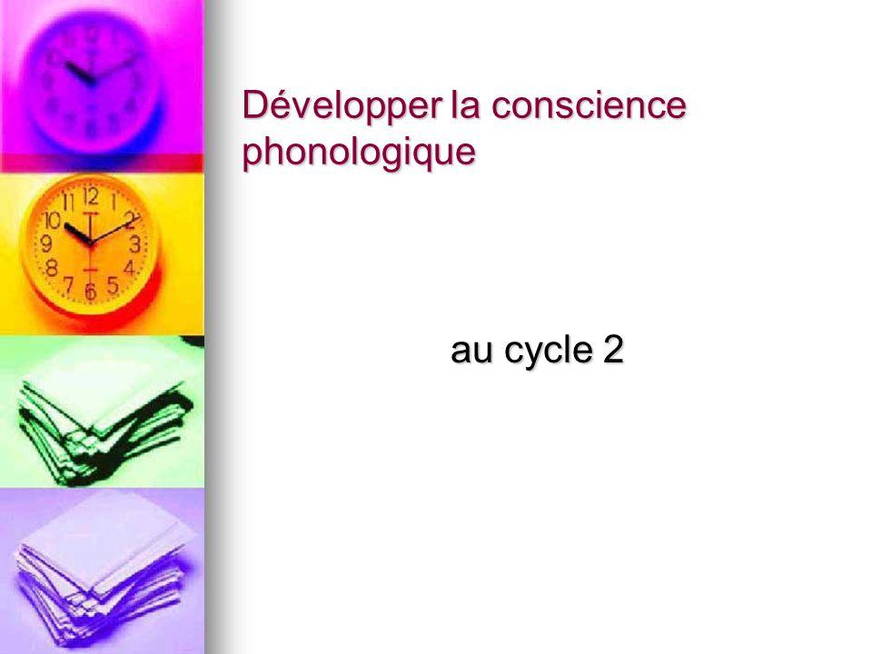 Développer la conscience phonologique au cycle 2